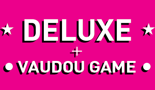Annonce Deluxe et Vaudou Game